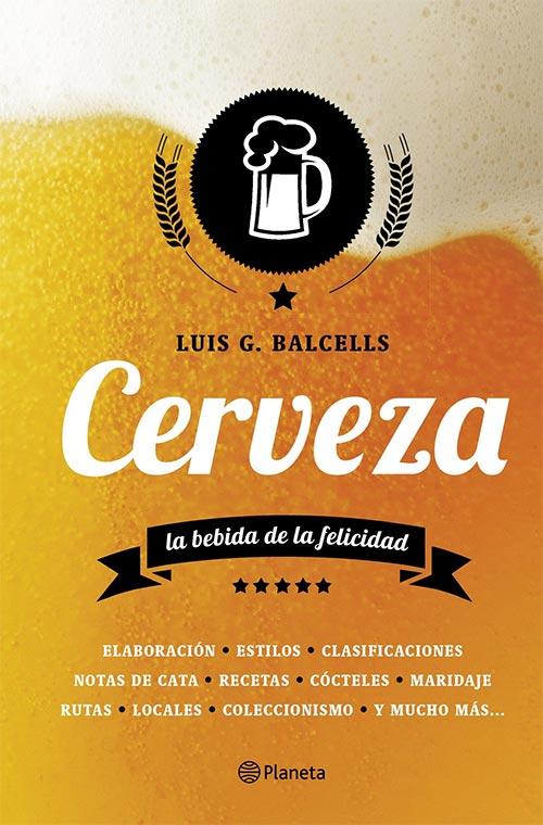 Cerveza: la bebida de la felicidad