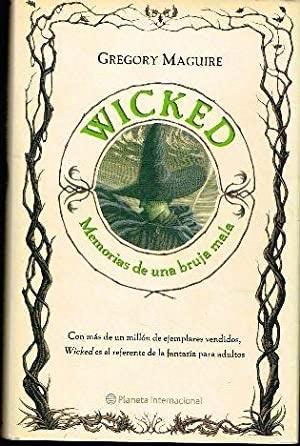 Wicked: memorias de una bruja mala