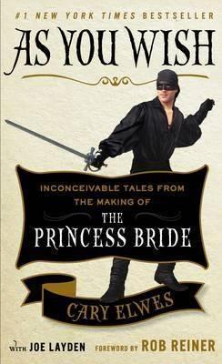 As you wish - La princesa prometida