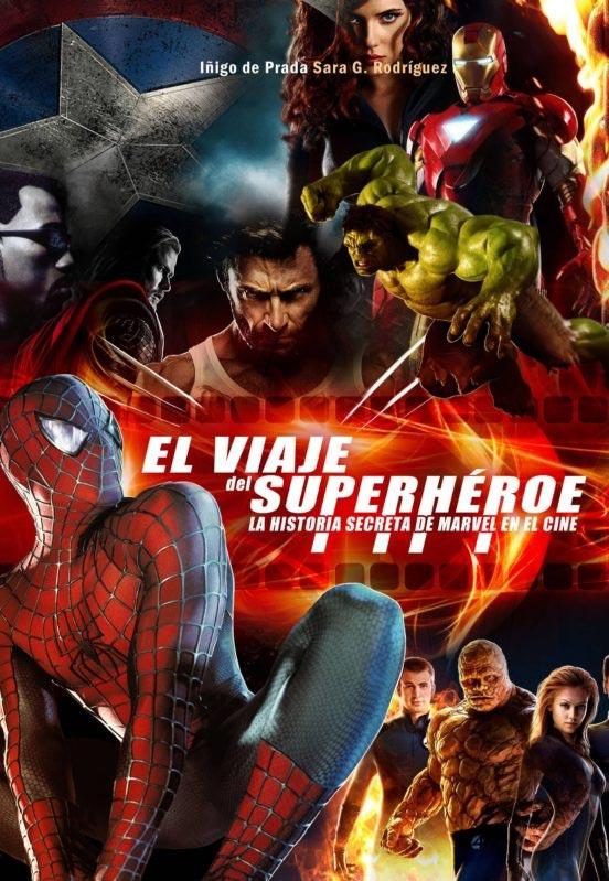 Portada de El viaje del superhéroe. La historia secreta de Marvel en el cine