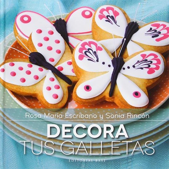 Portada de Decora tus galletas - Rosa María Escribano