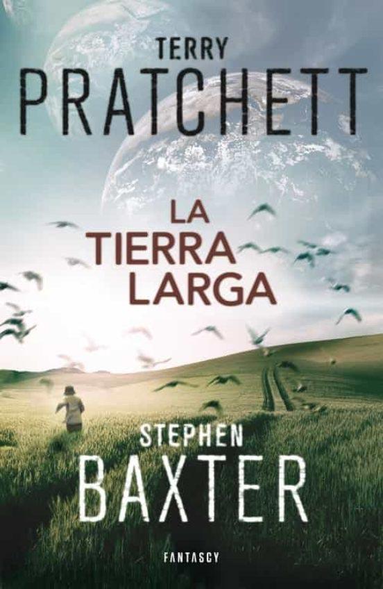 Portada de La tierra larga 1 - Terry Pratchett - Stephen Baxter