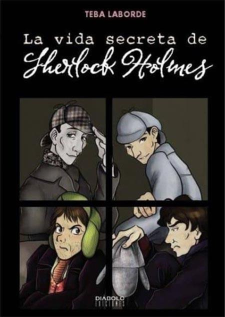 Portada de La vida secreta de Sherlock Holmes - Teba Laborde