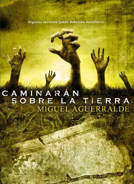 Portada de Caminarán sobre la tierra - Miguel Aguerralde
