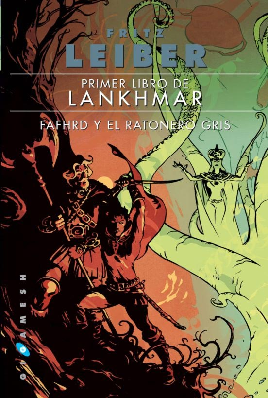 Portada de Fafhrd y el ratonero gris (Primer Libro de Lankhmar)