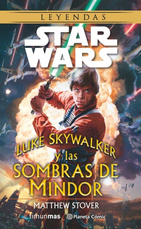 Portada de StarWars: Luke Skywalker y las sombras de Mindor