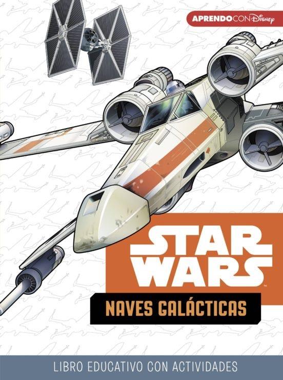 Portada de StarWars: Naves galácticas (Libro educativo Disney con actividades)
