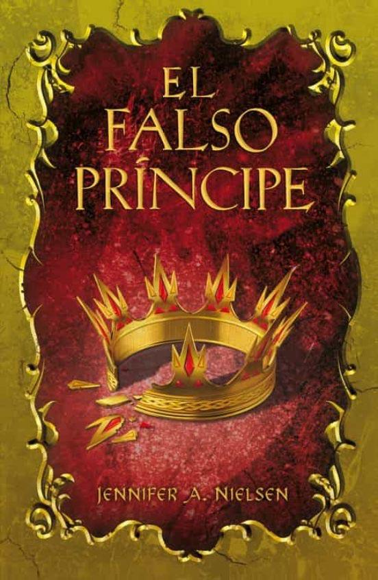 Portada de El falso príncipe - Jennifer A. Nielsen