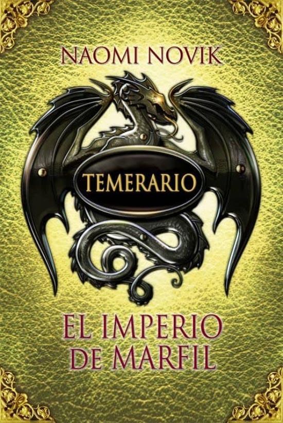 Portada de Temerario: el Imperio de Marfil