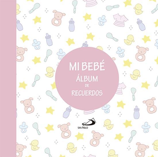Portada de Mi bebé, álbum de recuerdos (rosa)