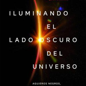 Portada de Iluminando el lado oscuro del universo