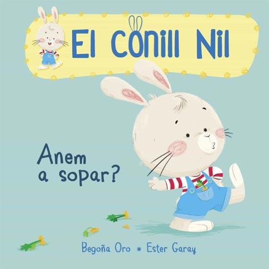 Portada de El conill Nil: Anem a sopar?